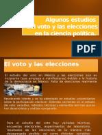 Algunos Estudios Del Voto y Las Elecciones en La Ciencia Política_presentación