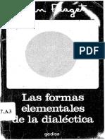 Las formas elementales de la dialéctica. Jean Piaget.pdf