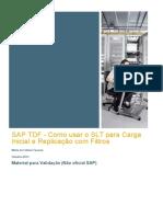 SAP TDF - Como Usar o SLT Para Carga Inicial e Replicação Com Filtros
