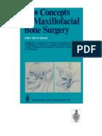 New Concepts in Maxillofacial Bone Surgery