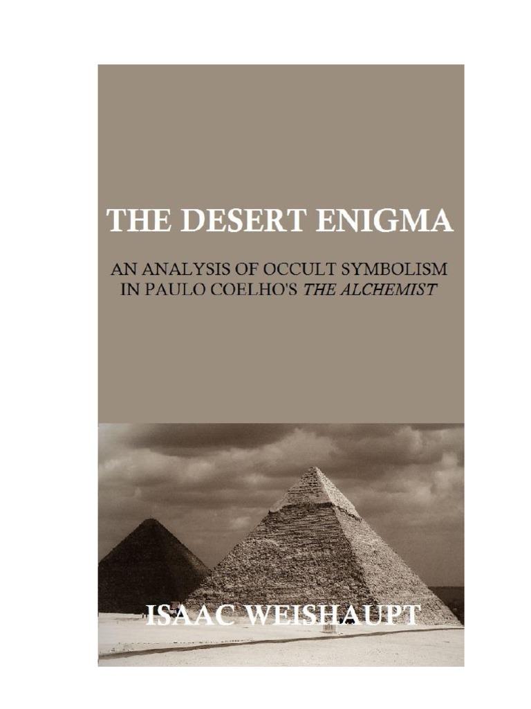 the desert enigma an analysis of occult symbolism in paulo the desert enigma an analysis of occult symbolism in paulo coelho s the alchemist thelema fair use