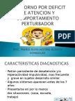 Valoracion T D A H  Y COMPORTAMIENTO PERTURBADOR.ppt