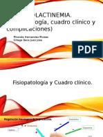 HIPERPROLACTINEMIA. (Fisiopatología, Cuadro Clínico y Complicaciones)