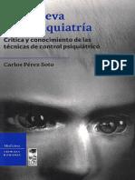 Una Nueva Antipsiquiatría - Carlos Pérez Soto