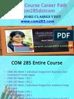 COM 285 Course Career Path Begins Com285dotcom