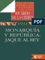 Monarquia y Republica  Jaque Al Rey