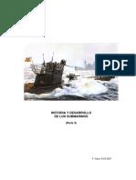 Historia y Desarrollo de Los Submarinos. Parte 3