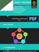 FILTRASI_Kelompok 4 (Kamis, 8 Oktober 2015)_Afdhal H, Nadia Huda, Pangiastika P, Sekar H, Yolla M