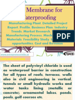 PVC Membrane for Waterproofing - Manufacturing Plant, Detailed Project Report, Profile, Business plan, Industry Trends, Market research, survey, Manufacturing Process, Machinery, Raw Materials, Feasibility study, Investment opportunities, Cost and Revenue