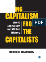 Saving Capitalism From the Capitalists (2014) by Hartmut Elsenhans