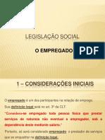 5a Aula - Legislação Social - o Empregado