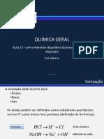 Aula 11 - Ionização e Produto Iônico da Água.pdf