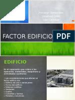 Factor Edificio