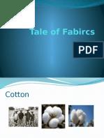 A Tale of Fabrics