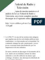 Legislación de los Medios Tema 3 Ley Federal de Radio y Televisión