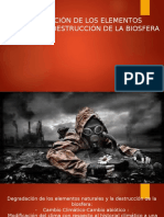 1-DEGRADACION DE LOS ELEMENTOS NATURALES Y LA DESTRUCCIÓN DE LA BIOSFERA.pptx