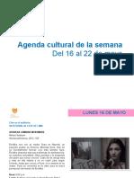 Agenda Cultural Del 16 Al 22 de Mayo