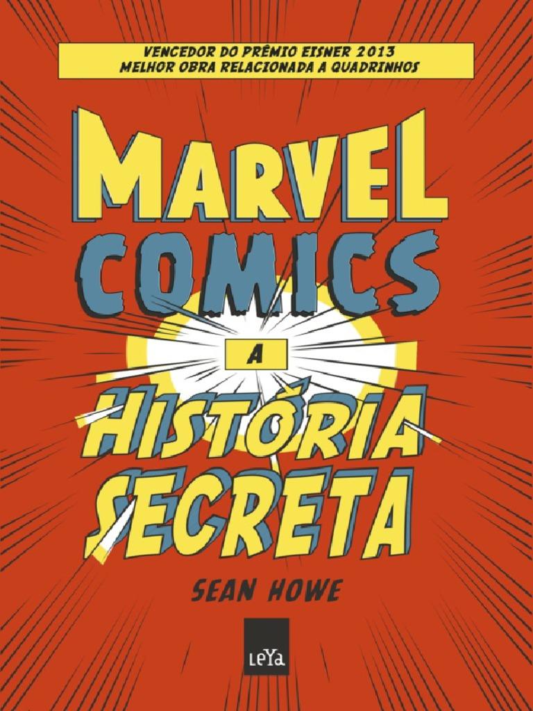 43b383aaf Marvel Comics - A Historia Secr - Sean Howe.pdf