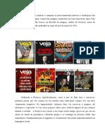 O Artigo Pretende Analisar e Comparar Os Posicionamentos Políticos e Ideológicos Das Revistas Veja e Carta Capital