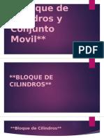 Bloque de Cilindros y Conjunto Movil