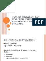 Analisa Hidrologi Dan Hidrolika Untuk Perencanaan Saluran Drainase