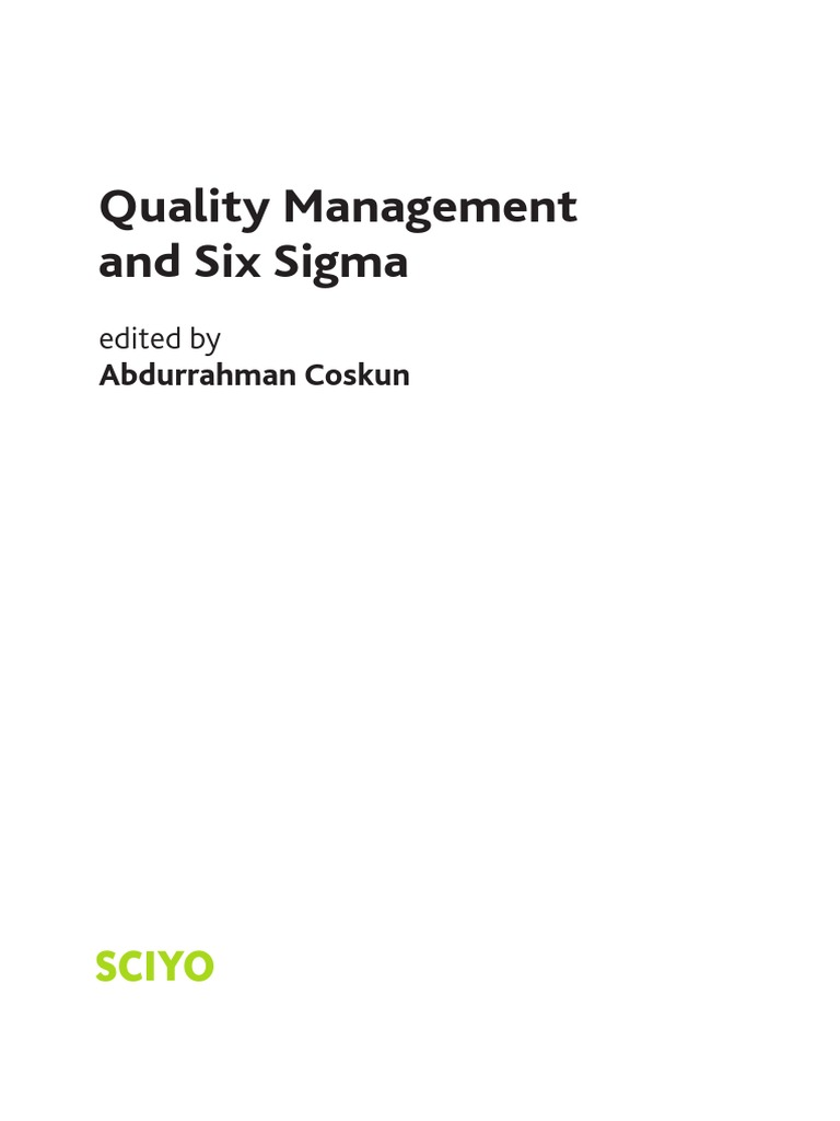 Six Sigma Quality Management Six Sigma Quality Management
