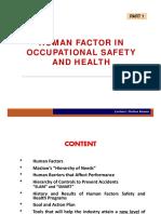 Human Factor in OSH-1
