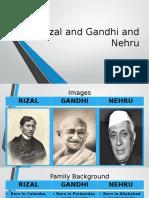 Rizal and Gandhi and Nehru