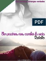 Lily Perozo - Saga Dulces Mentiras Amargas Verdades - 04.5 - Ser Padres Nos Cambió La Vida