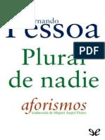 Fernando Pessoa - Plural de Nadie. Aforismos