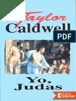 Taylor Caldwell-Yo, Judas