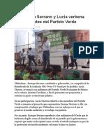 2016-05-16 Encabezan Serrano y Lucía Verbena Con Militantes Del Partido Verde