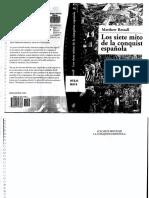 Matthew Restall - Los Siete Mitos de La Conquista Española