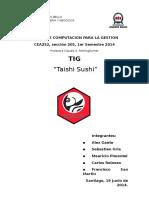 Taishi Sushi TIG