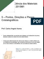 Pontos, Direções e Planos Cristalográficos v18.03.2015