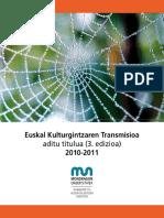 Euskal Kulturgintzaren Transmisioa 2010-2011