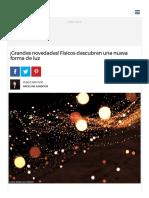 ¡Grandes Novedades! Físicos Descubren Una Nueva Forma de Luz - Batanga