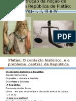 A Construção Da Noção de Justiça Na Répública de Platão 1.Ppt Corr (1)