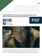 Mark Ruffalo Tiene Una Nueva y Sencilla Explicación Para La Ausencia de Su Película de Hulk - Batanga