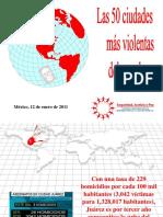 2011_01_12_seguridad_justicia_y_paz_50_ciudades_violentas_2010_ppt.pdf