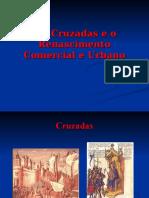 As Cruzadas e Renascimento Comercial e Urbano