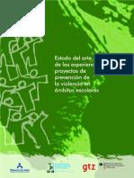 Estado Del Arte de Las Experiencias y Proyectos de Prevención de La Violencia en Ámbitos Escolares Dina Krauskopf