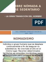 2. Nomadismo y Sedentarismo