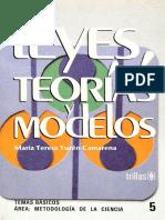 (Temas Básicos_ Área Metodología de La Ciencia _5) María Teresa Yurén Camarena-Leyes, Teorías y Modelos-Trillas (2010)
