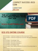 ECO 372 EDU Expect Success Eco372edudotcom