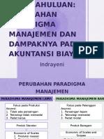 1. Perubahan Paradigma Manajemen