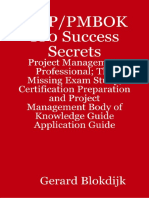 58106796 PMP PMBOK 100 Success Secrets PMP the Missing Exam Study Certification Preparation and PMBoK
