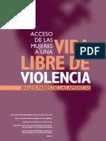 Acceso de Las Mujeres a Una Vida Libre de Violencia.