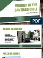 10 Wonder of the Santiago Chile