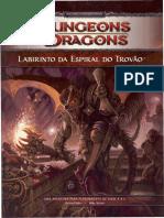 [D&D 4.0] Aventura - 1H2 Labirinto Da Espiral Do Trovão